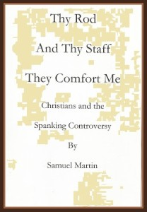 Thy Rod and Thy Staff, They Comfort Me by Samuel S. Martin